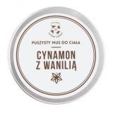 Mus do ciała Cynamon i Wanilia 150 ml - Cztery Szpaki